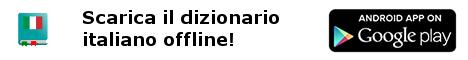 Dizionario italiano offline